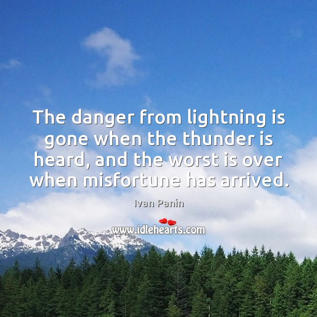 Image, The danger from lightning is gone when the thunder is heard, and