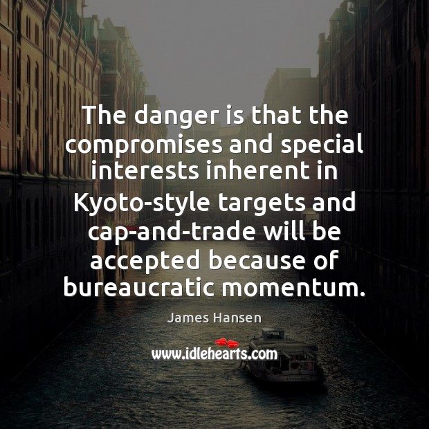 The danger is that the compromises and special interests inherent in Kyoto-style Image