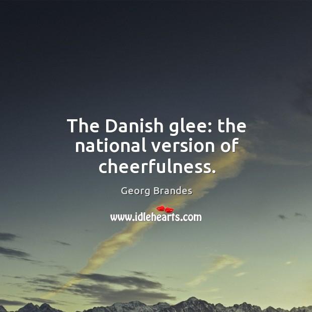 The danish glee: the national version of cheerfulness. Image