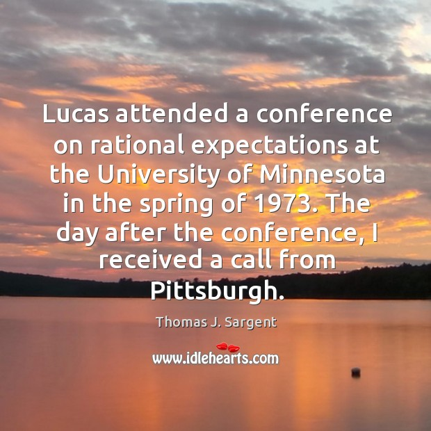 The day after the conference, I received a call from pittsburgh. Image