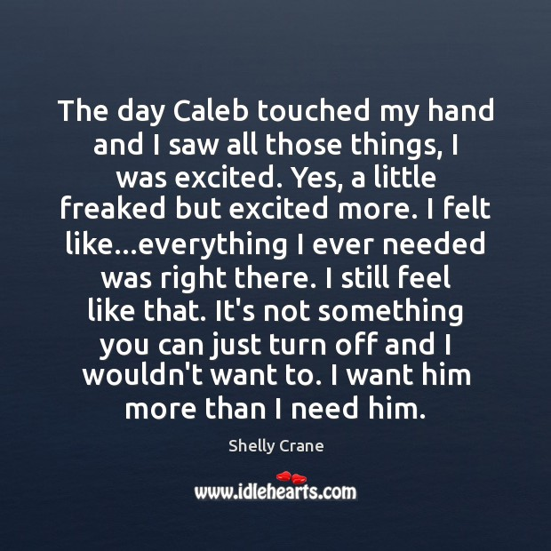 The day Caleb touched my hand and I saw all those things, Image