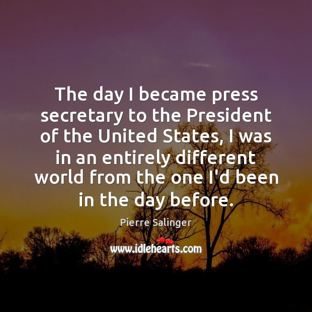 The day I became press secretary to the President of the United Image
