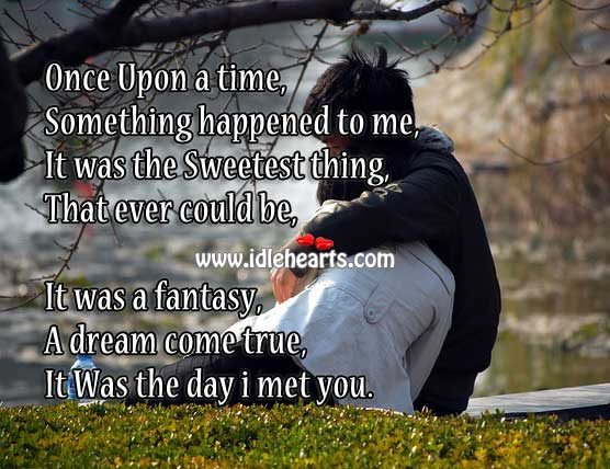 It Was The Day I Met You
