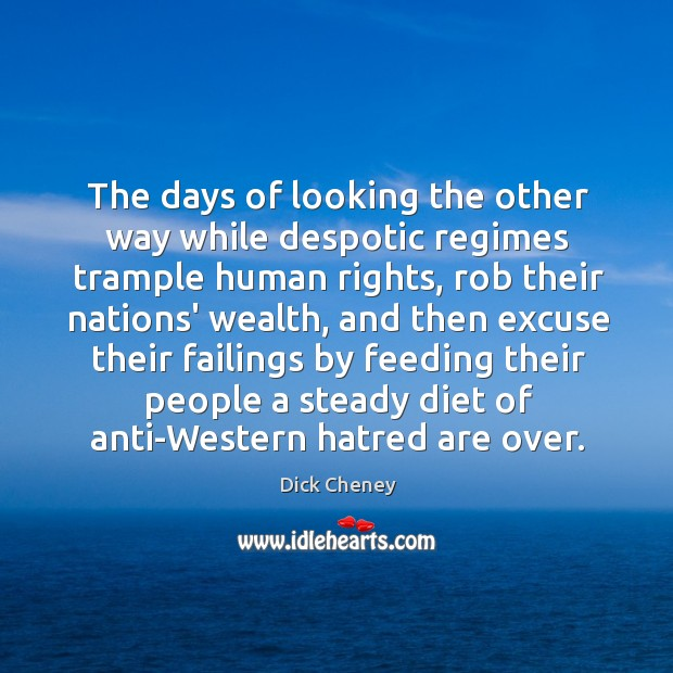 The days of looking the other way while despotic regimes trample human Image