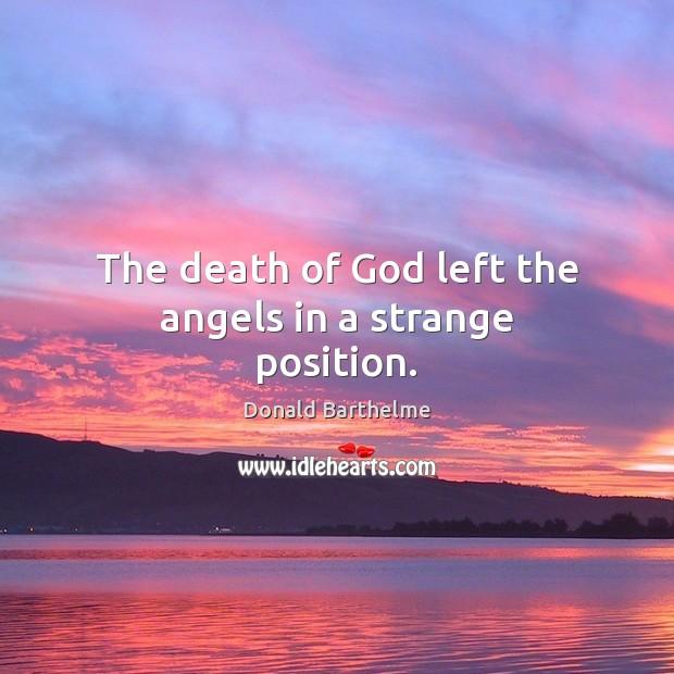The death of God left the angels in a strange position. Image