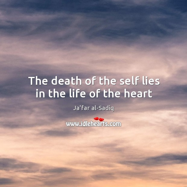 Image, The death of the self lies in the life of the heart