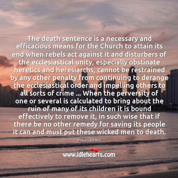 The death sentence is a necessary and efficacious means for the Church Image