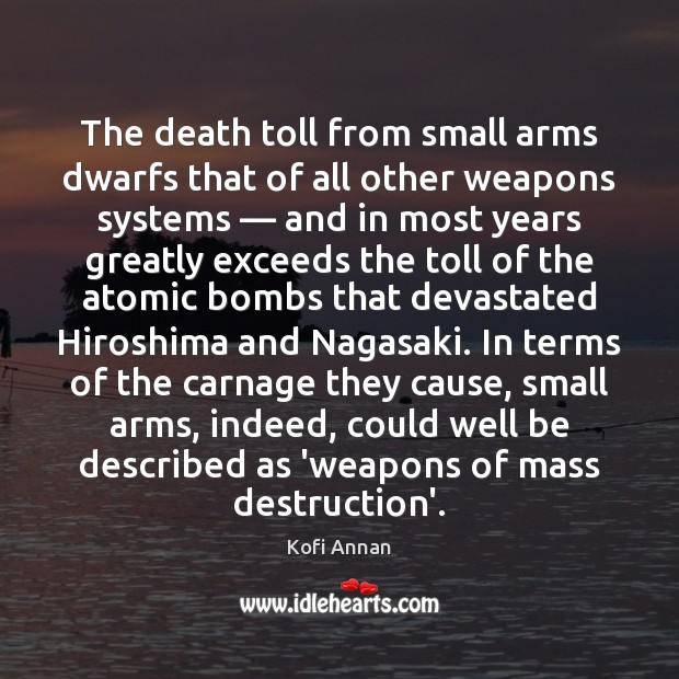 Image, The death toll from small arms dwarfs that of all other weapons