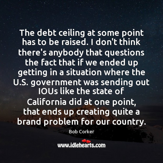 Image, The debt ceiling at some point has to be raised. I don't