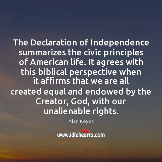 The Declaration of Independence summarizes the civic principles of American life. It Image