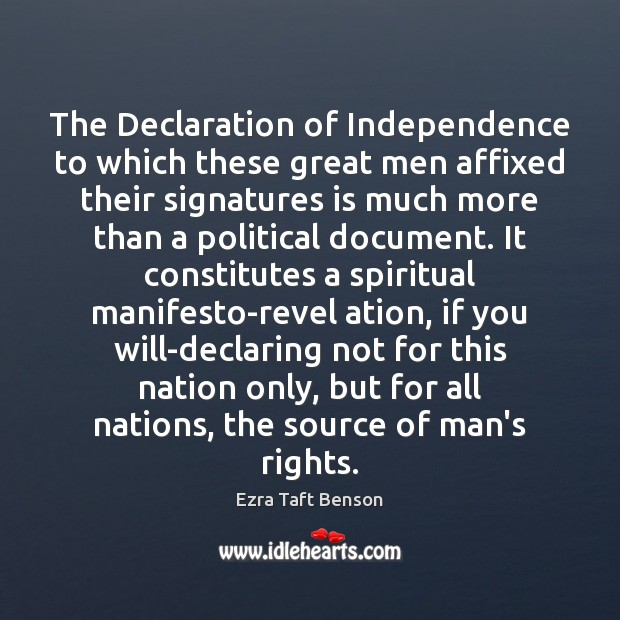 The Declaration of Independence to which these great men affixed their signatures Image
