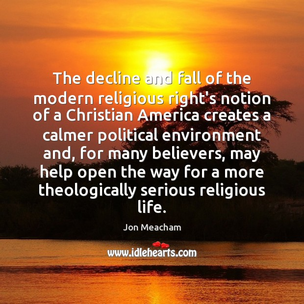 The decline and fall of the modern religious right's notion of a Image