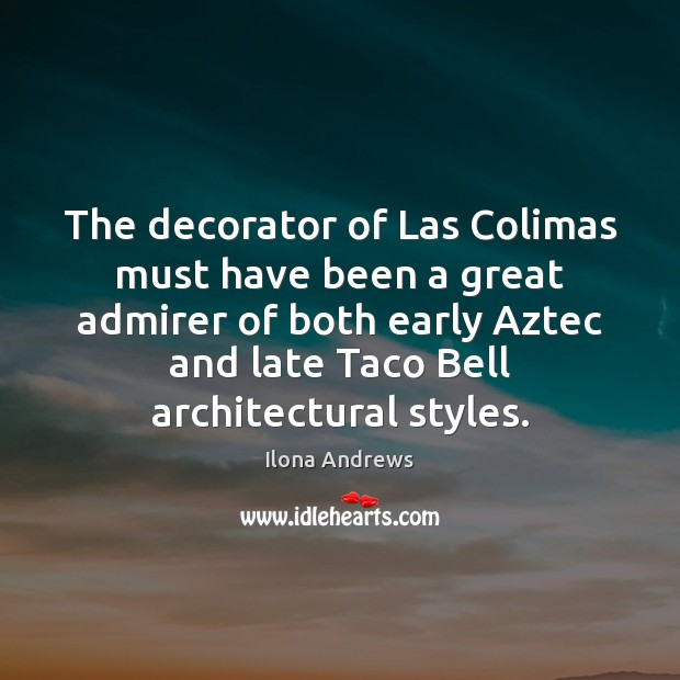Image, The decorator of Las Colimas must have been a great admirer of