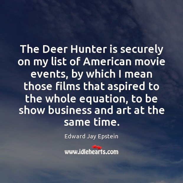 Image, The Deer Hunter is securely on my list of American movie events,