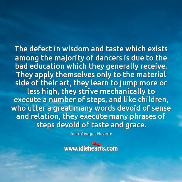 Image, The defect in wisdom and taste which exists among the majority of