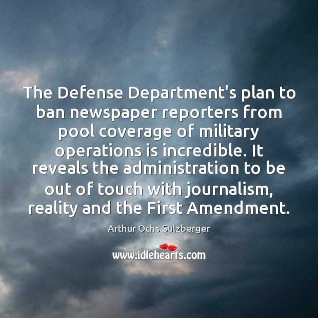 Image, The Defense Department's plan to ban newspaper reporters from pool coverage of