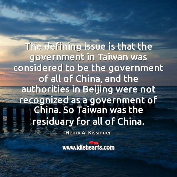 Image, The defining issue is that the government in Taiwan was considered to
