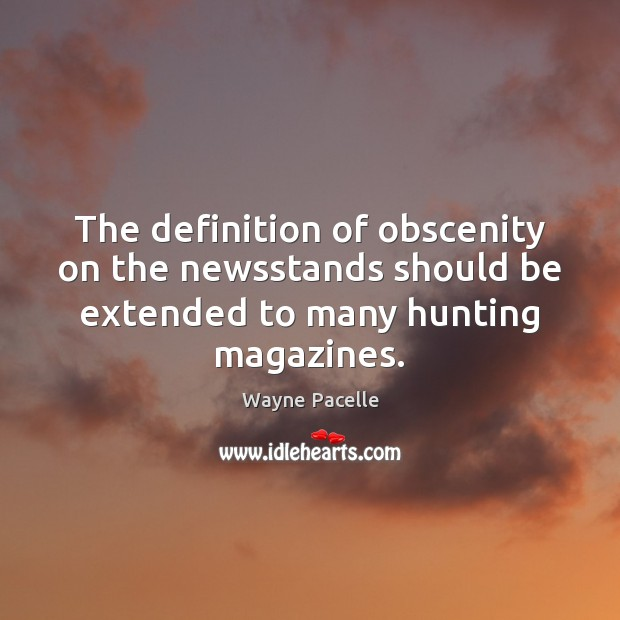 The definition of obscenity on the newsstands should be extended to many Image