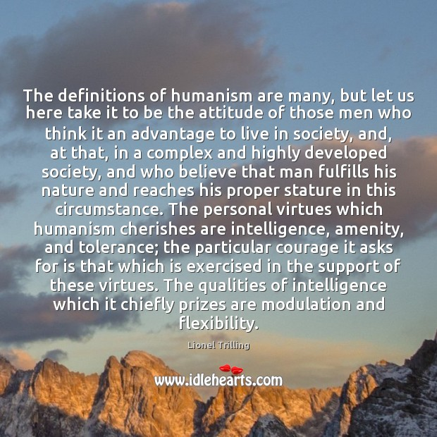 Image, The definitions of humanism are many, but let us here take it
