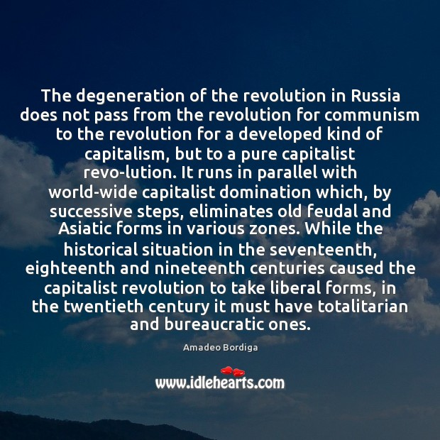 Image, The degeneration of the revolution in Russia does not pass from the
