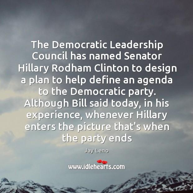 Image, The Democratic Leadership Council has named Senator Hillary Rodham Clinton to design