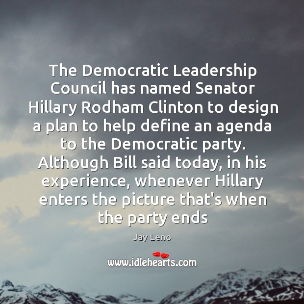 The Democratic Leadership Council has named Senator Hillary Rodham Clinton to design Image