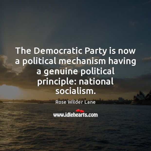 The Democratic Party is now a political mechanism having a genuine political Image