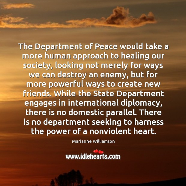 The Department of Peace would take a more human approach to healing Image