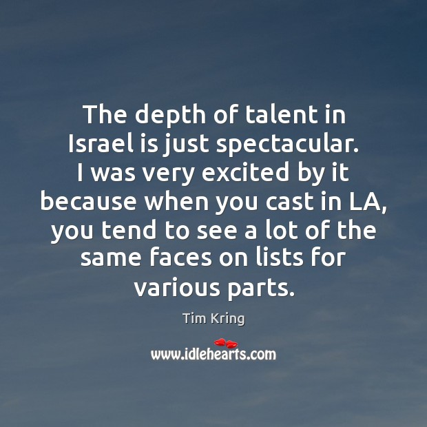 The depth of talent in Israel is just spectacular. I was very Image