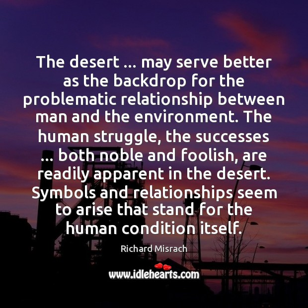 The desert … may serve better as the backdrop for the problematic relationship Image