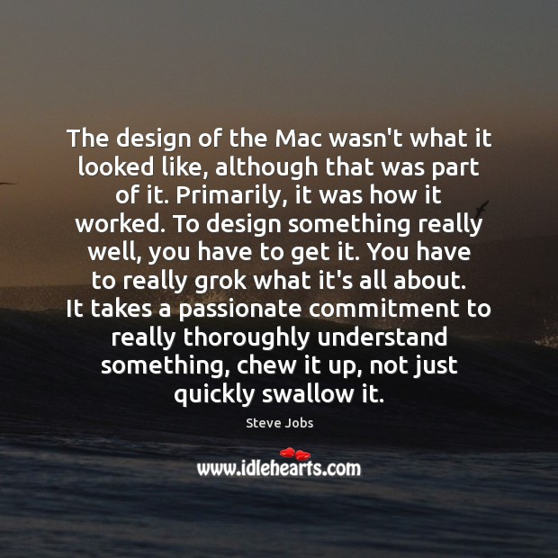The design of the Mac wasn't what it looked like, although that Image
