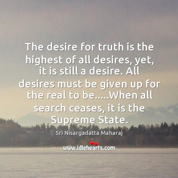 Picture Quote by Sri Nisargadatta Maharaj