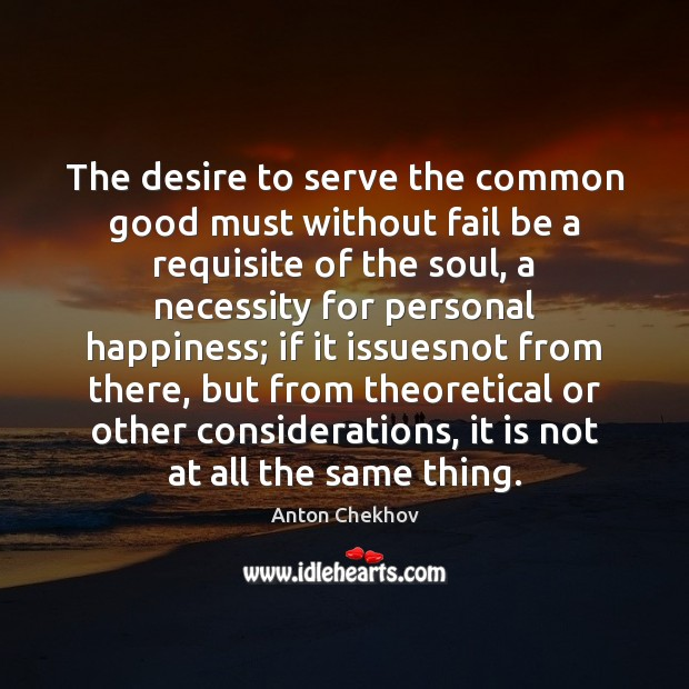 Image, The desire to serve the common good must without fail be a