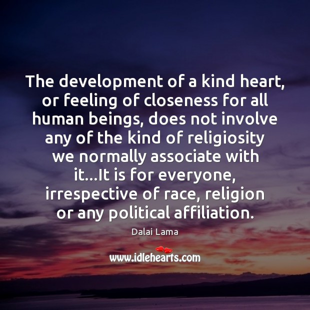The development of a kind heart, or feeling of closeness for all Image