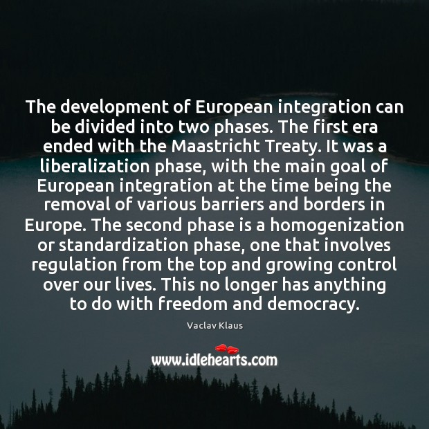The development of European integration can be divided into two phases. The Image