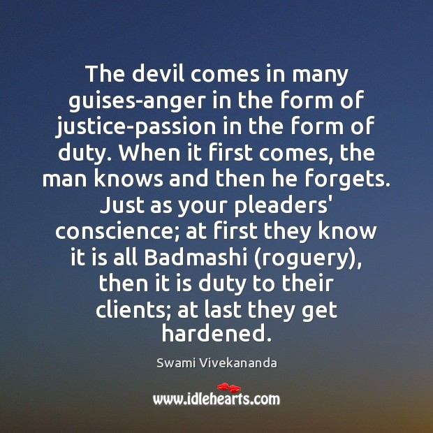 The devil comes in many guises-anger in the form of justice-passion in Image
