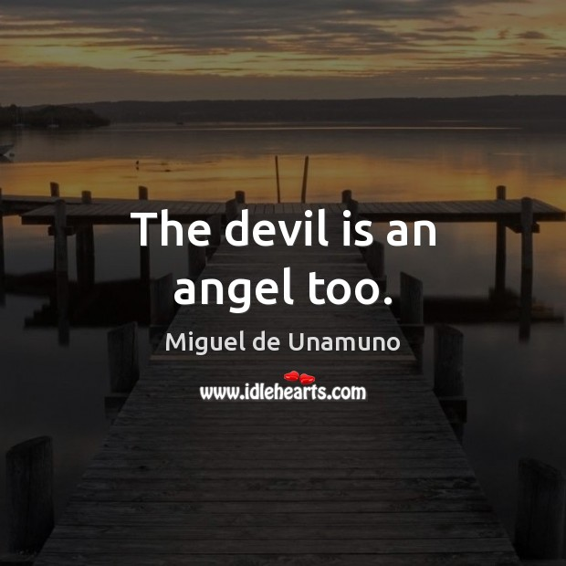 Image, The devil is an angel too.
