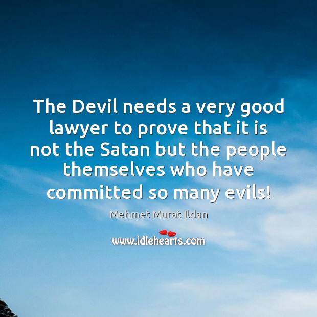 Image, The Devil needs a very good lawyer to prove that it is