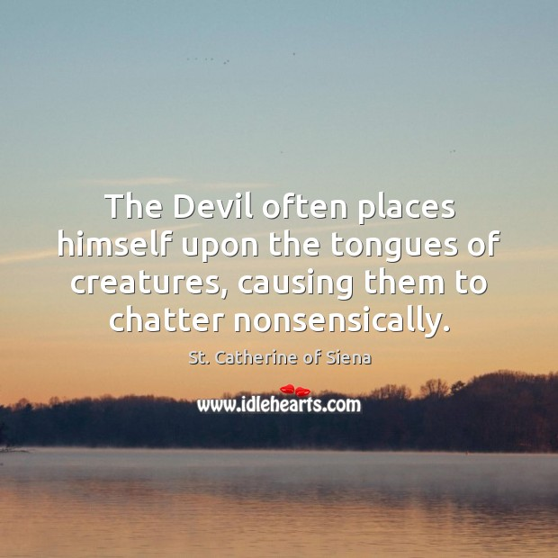 Image about The Devil often places himself upon the tongues of creatures, causing them