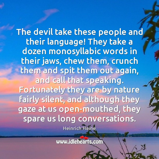 Image, The devil take these people and their language! They take a dozen