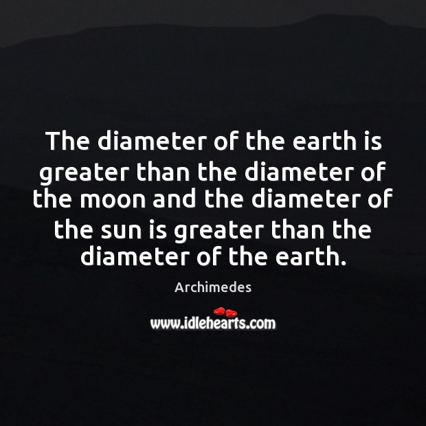 Image, The diameter of the earth is greater than the diameter of the