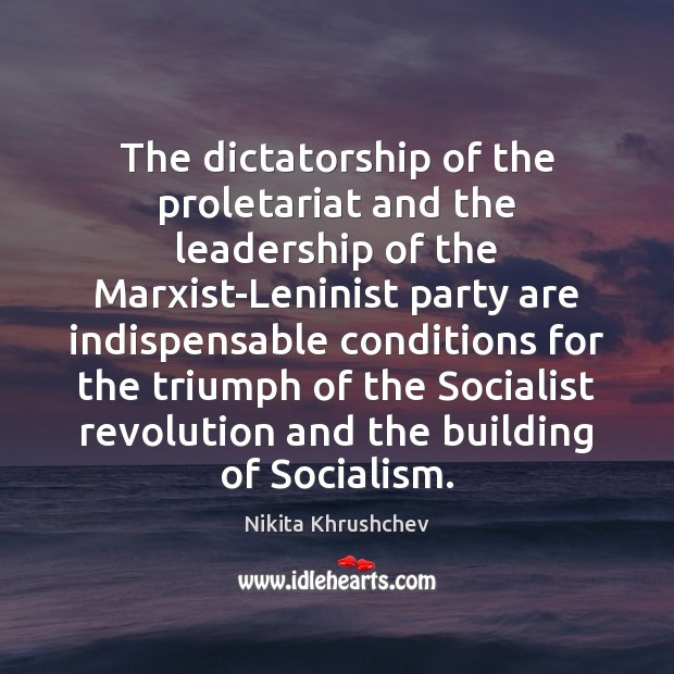 Image, The dictatorship of the proletariat and the leadership of the Marxist-Leninist party