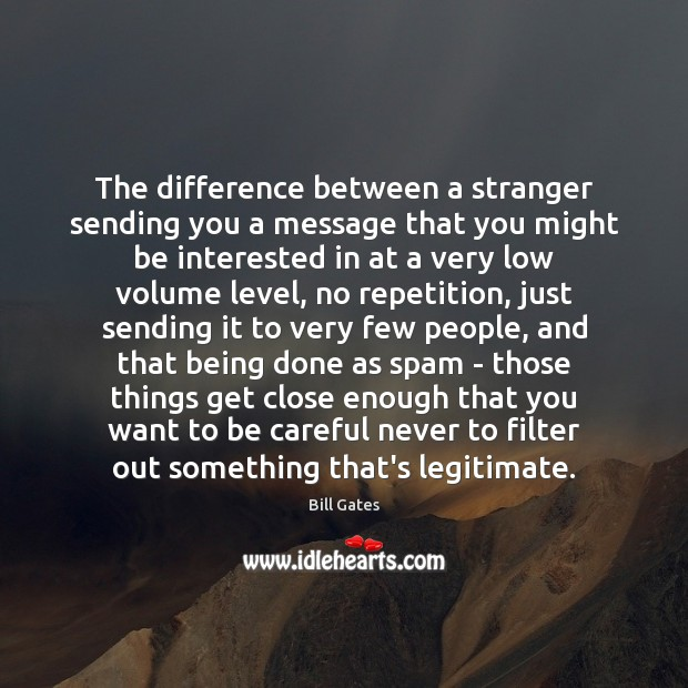 The difference between a stranger sending you a message that you might Image