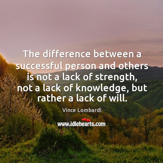 The difference between a successful person and others is not a lack Image