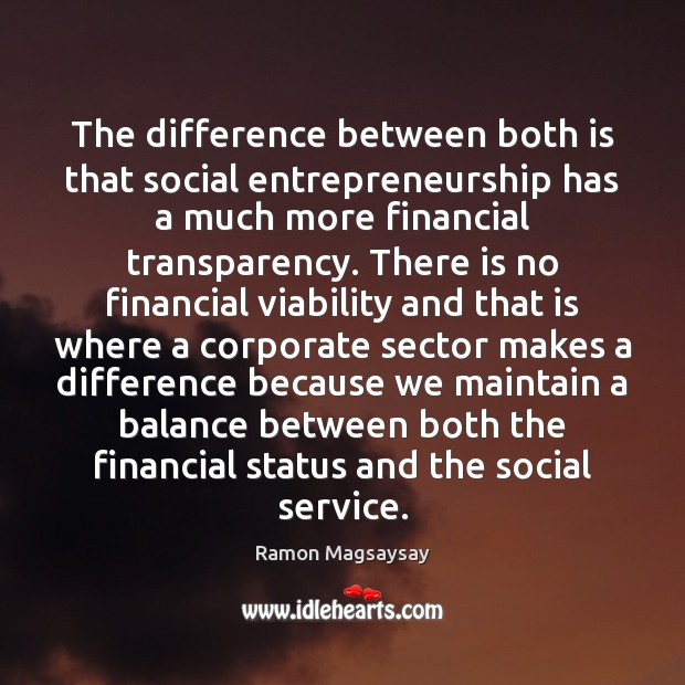 Image, The difference between both is that social entrepreneurship has a much more