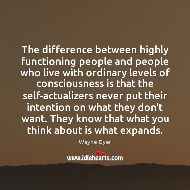 Image, The difference between highly functioning people and people who live with ordinary