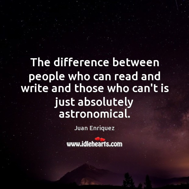 Image, The difference between people who can read and write and those who