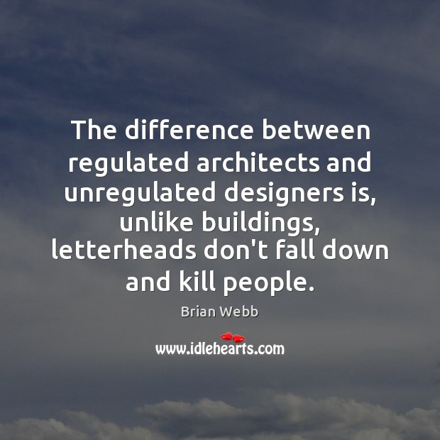Image, The difference between regulated architects and unregulated designers is, unlike buildings, letterheads