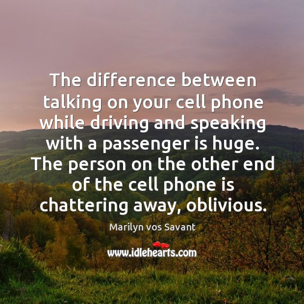 Image, The difference between talking on your cell phone while driving and speaking with a passenger is huge.