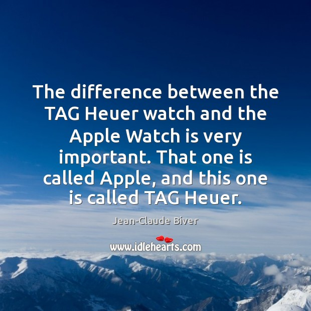 Image, The difference between the TAG Heuer watch and the Apple Watch is